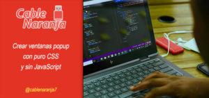 Ventanas popup con puro CSS y sin JavaScript, CableNaranja