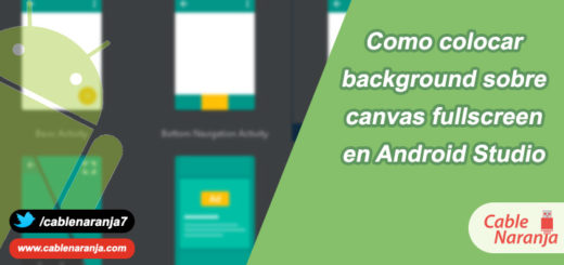 Como Colocar Background Sobre Canvas FullScreen - CableNaranja