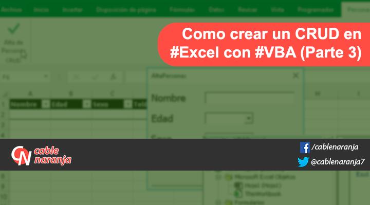 Como Crear CRUD en Excel con VBA y Macros - CableNaranja