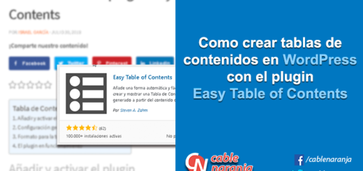 Como crear tablas de contenidos en Wordpress con el plugin Easy-Table of Contents - CableNaranja