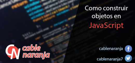 Como construir objetos en JavaScript - CableNaranja
