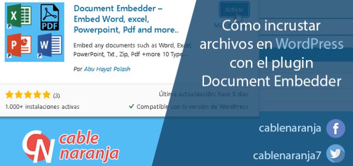 Cómo incrustar archivos en #WordPress con el plugin Document Embedder - CableNaranja