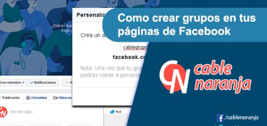 Como crear grupos en tus páginas de Facebook - CableNaranja